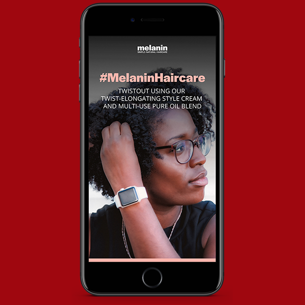 Mockup of Melanin Haircare Instagram story. Photographed and designed by Kompleks Creative.